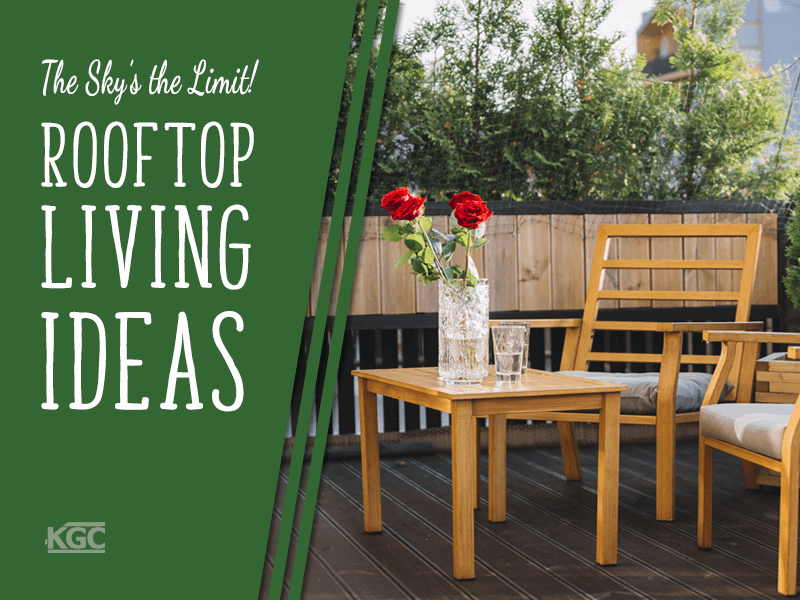The Sky's the Limit: Rooftop Living Ideas